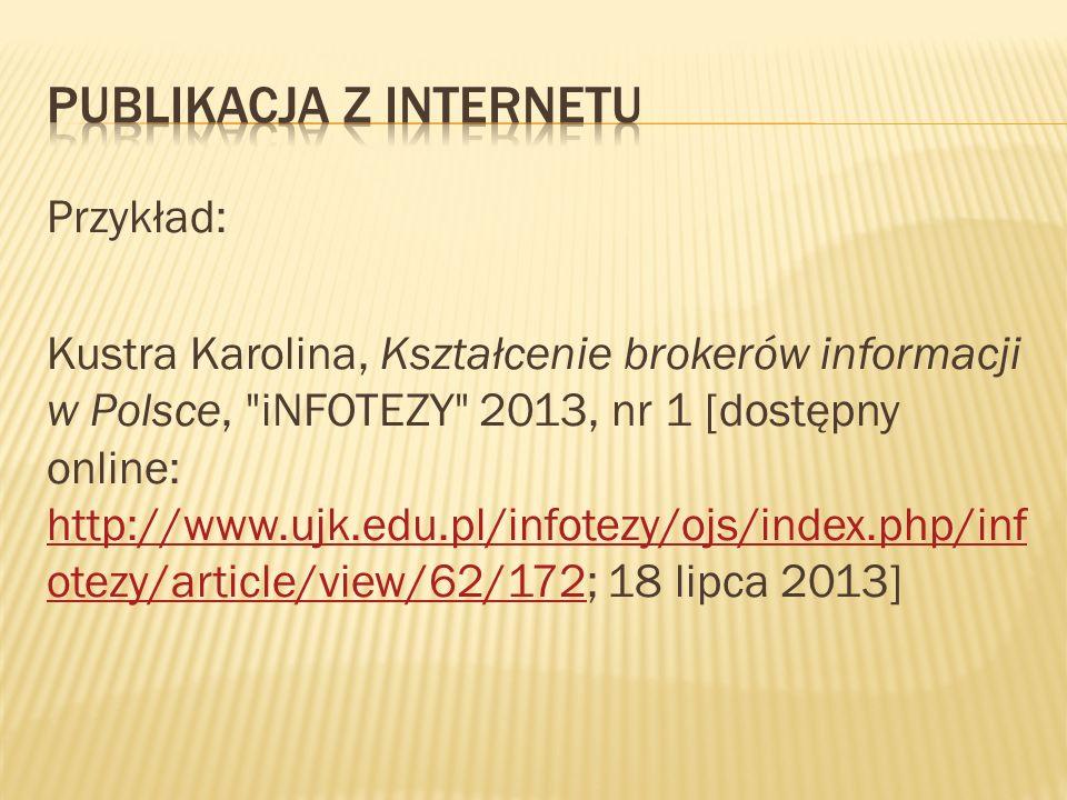 Przykład: Kustra Karolina, Kształcenie brokerów informacji w Polsce,