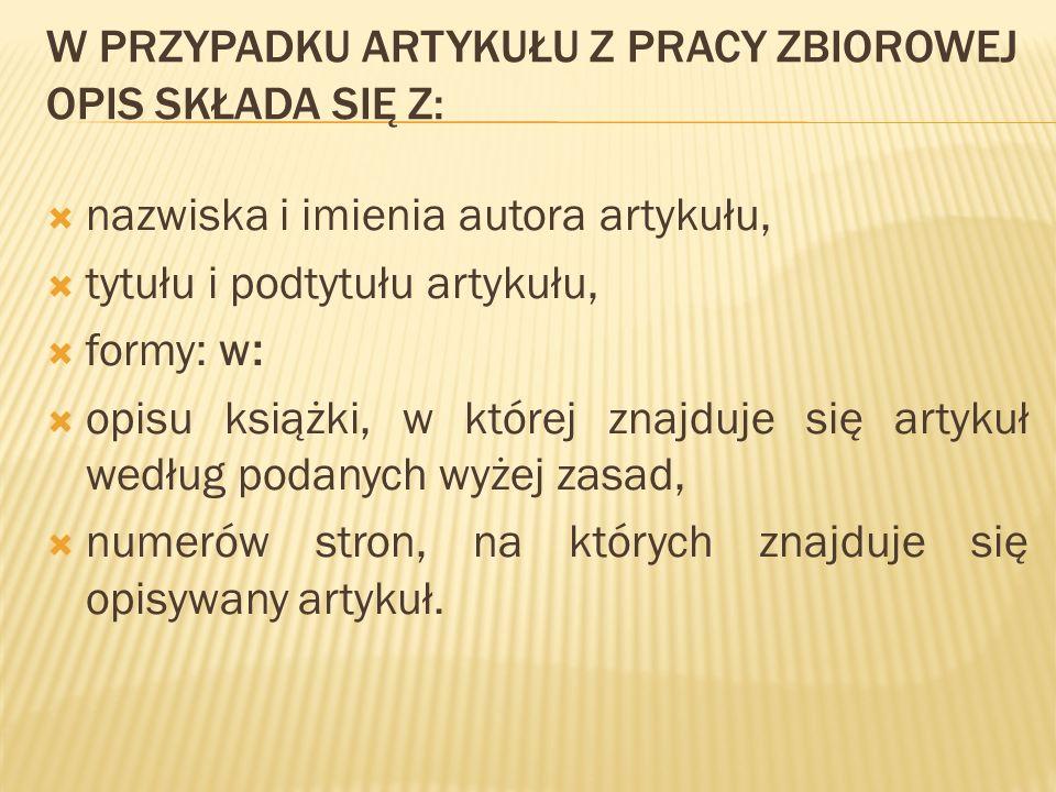 Przykład: Fiałkowski Konrad, Broker informacji – definicja misji, w: Informacja w sieci.