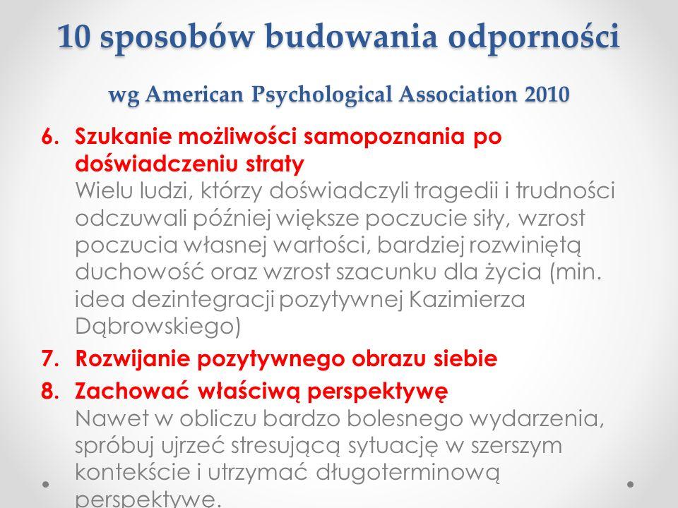 10 sposobów budowania odporności wg American Psychological Association 2010 6.