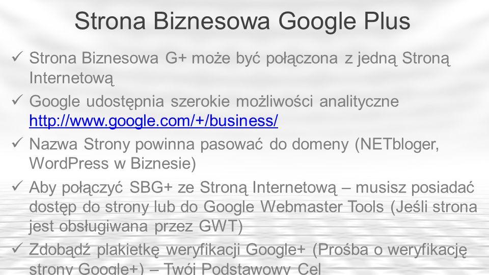 1.Jak Założyć Stronę Biznesową G+ i połączyć ją ze Stroną InternetowąJak Założyć Stronę Biznesową G+ i połączyć ją ze Stroną Internetową 2.Jak założyć Lokalną Stronę Biznesową (Lokalna Firma lub Miejsce)Jak założyć Lokalną Stronę Biznesową (Lokalna Firma lub Miejsce) 3.Jak wykorzystać potencjał Strony Biznesowej Google+