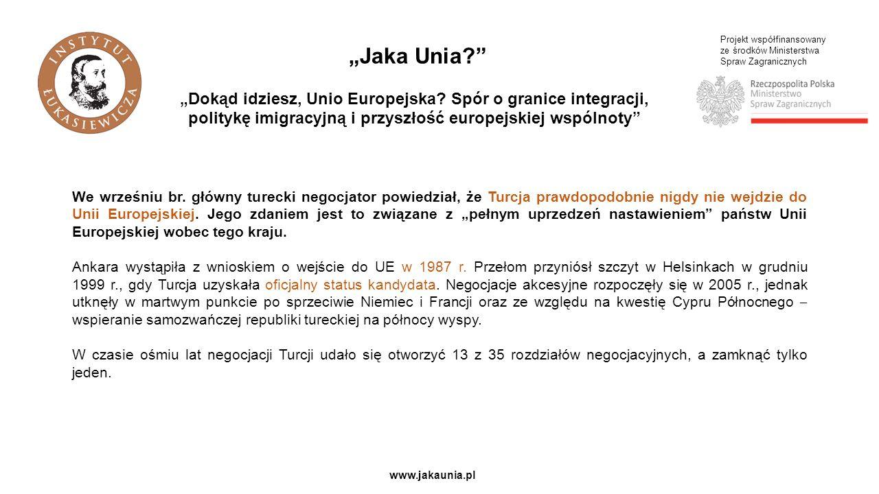 Projekt współfinansowany ze środków Ministerstwa Spraw Zagranicznych www.jakaunia.pl We wrześniu br.