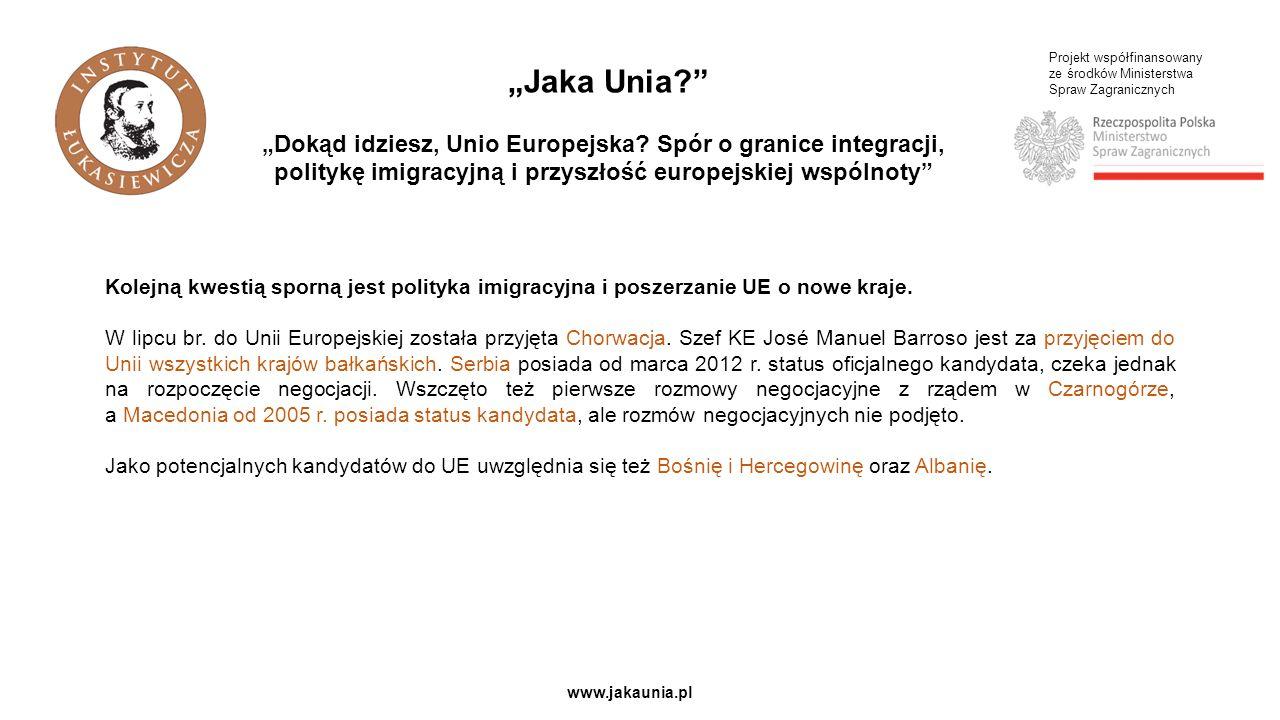 Projekt współfinansowany ze środków Ministerstwa Spraw Zagranicznych www.jakaunia.pl Marek Sowa Marszałek Województwa Małopolskiego Patronat honorowy: Dokąd idziesz, Unio Europejska.