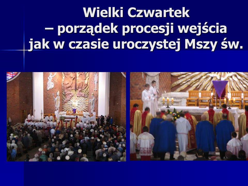 Wielki Czwartek – porządek procesji wejścia jak w czasie uroczystej Mszy św.