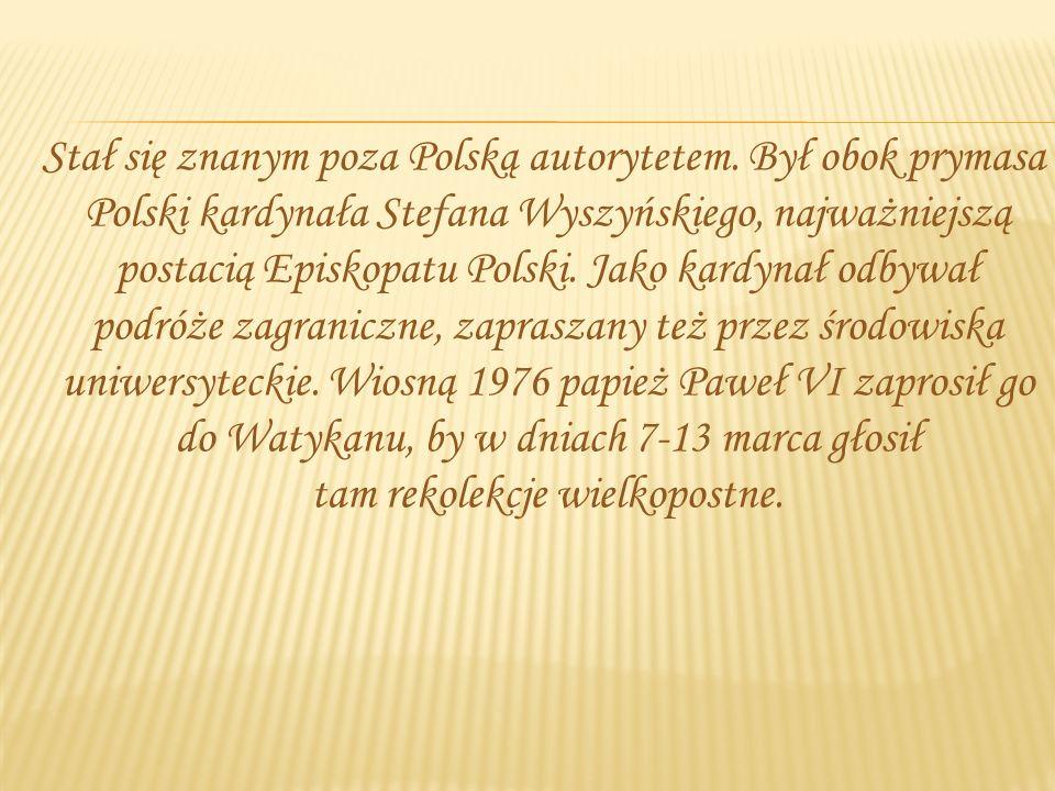 Stał się znanym poza Polską autorytetem.
