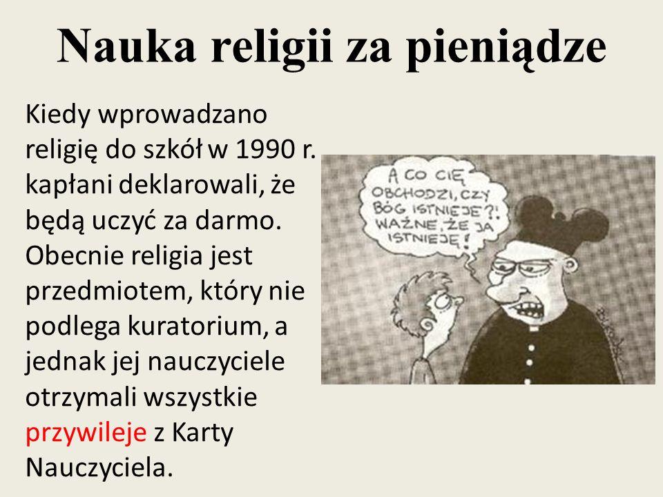 Nauka religii za pieniądze Kiedy wprowadzano religię do szkół w 1990 r.