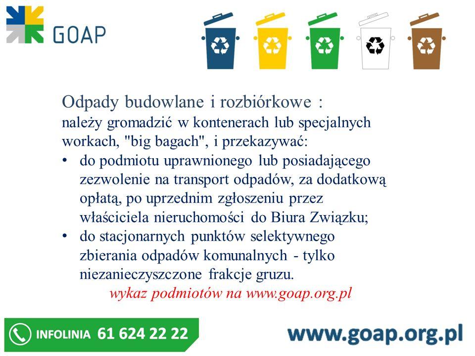 Odpady budowlane i rozbiórkowe : należy gromadzić w kontenerach lub specjalnych workach,