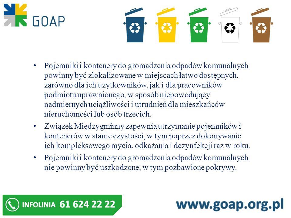 Pojemniki i kontenery do gromadzenia odpadów komunalnych powinny być zlokalizowane w miejscach łatwo dostępnych, zarówno dla ich użytkowników, jak i d
