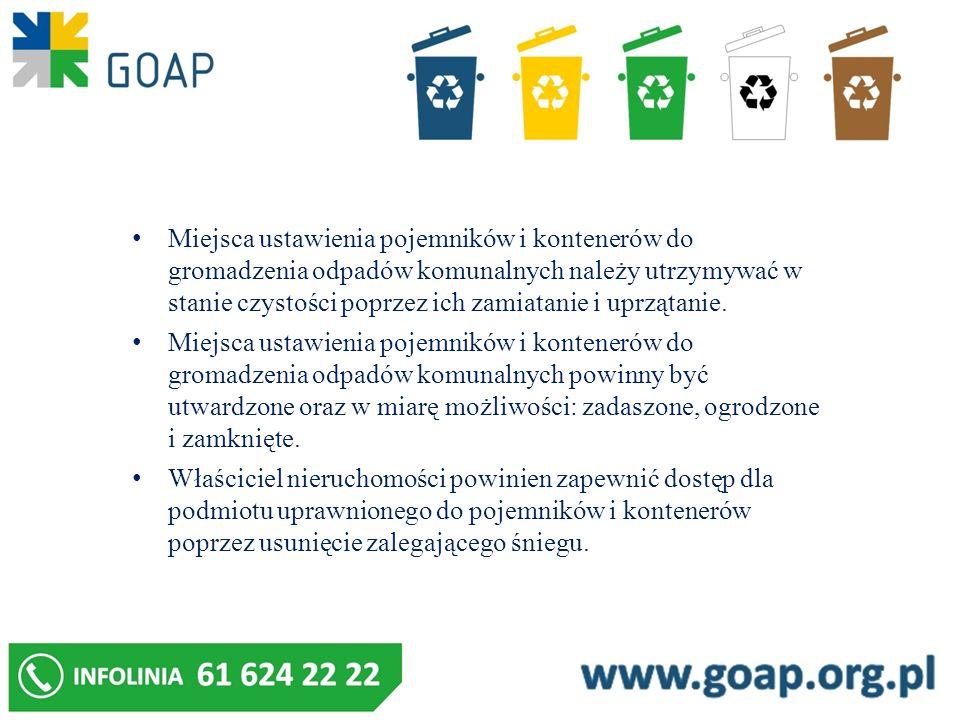 Miejsca ustawienia pojemników i kontenerów do gromadzenia odpadów komunalnych należy utrzymywać w stanie czystości poprzez ich zamiatanie i uprzątanie