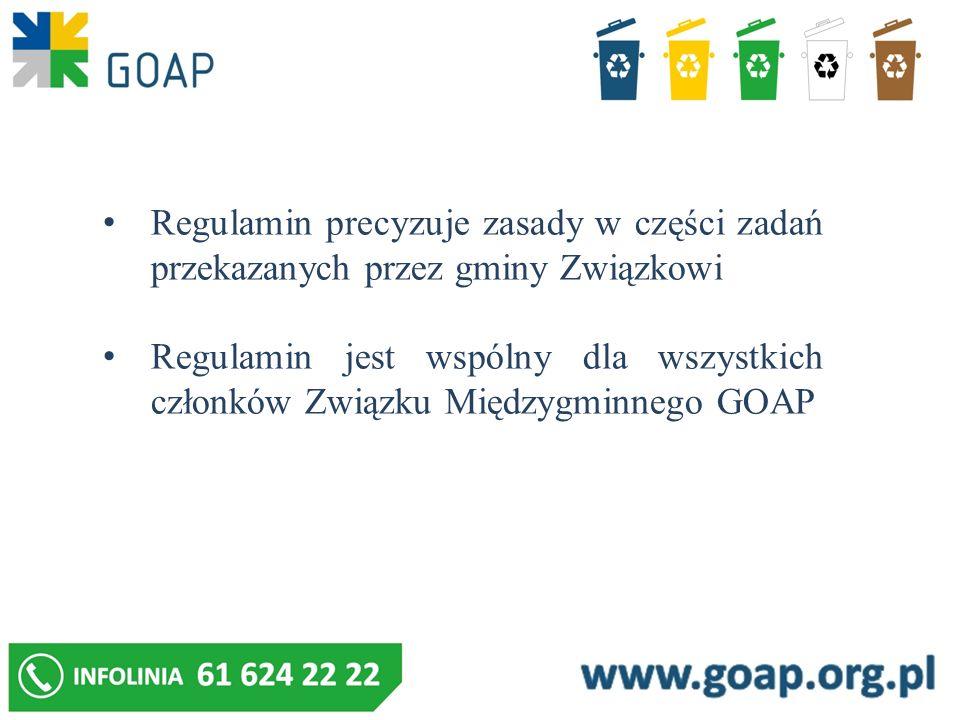 Regulamin określa: wymagania w zakresie utrzymania czystości i porządku na terenie nieruchomości rodzaj i minimalną pojemność pojemników przeznaczonych do zbierania odpadów komunalnych na terenie nieruchomości, warunki rozmieszczania tych pojemników i ich utrzymania w odpowiednim stanie sanitarnym, porządkowym i technicznym