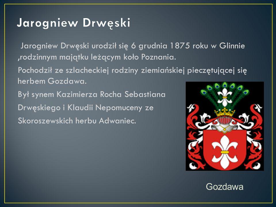 Patronem mojej szkoły jest Jarogniew Drwęski.