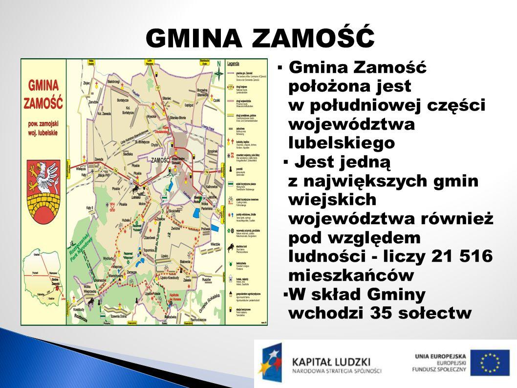 GMINA ZAMOŚĆ Gmina Zamość położona jest w południowej części województwa lubelskiego Jest jedną z największych gmin wiejskich województwa również pod