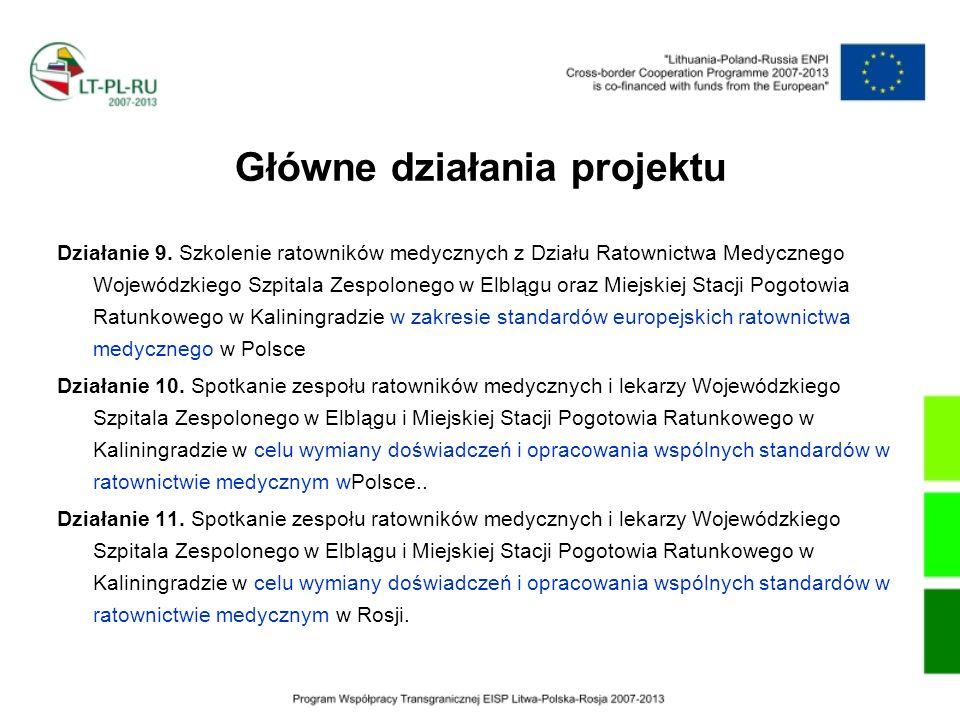 Działanie 9. Szkolenie ratowników medycznych z Działu Ratownictwa Medycznego Wojewódzkiego Szpitala Zespolonego w Elblągu oraz Miejskiej Stacji Pogoto