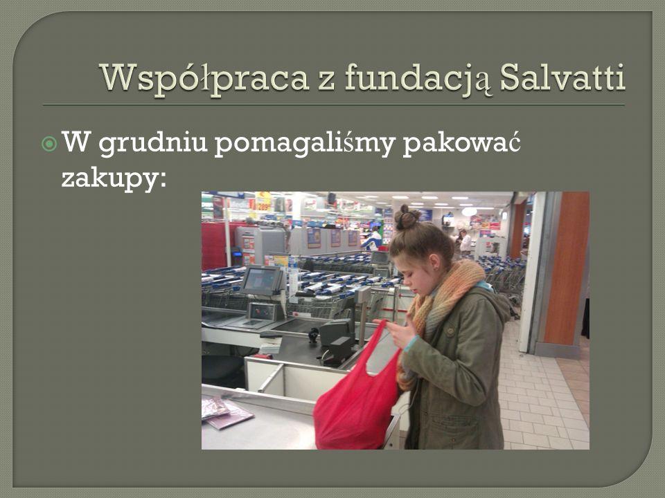 W grudniu pomagali ś my pakowa ć zakupy: