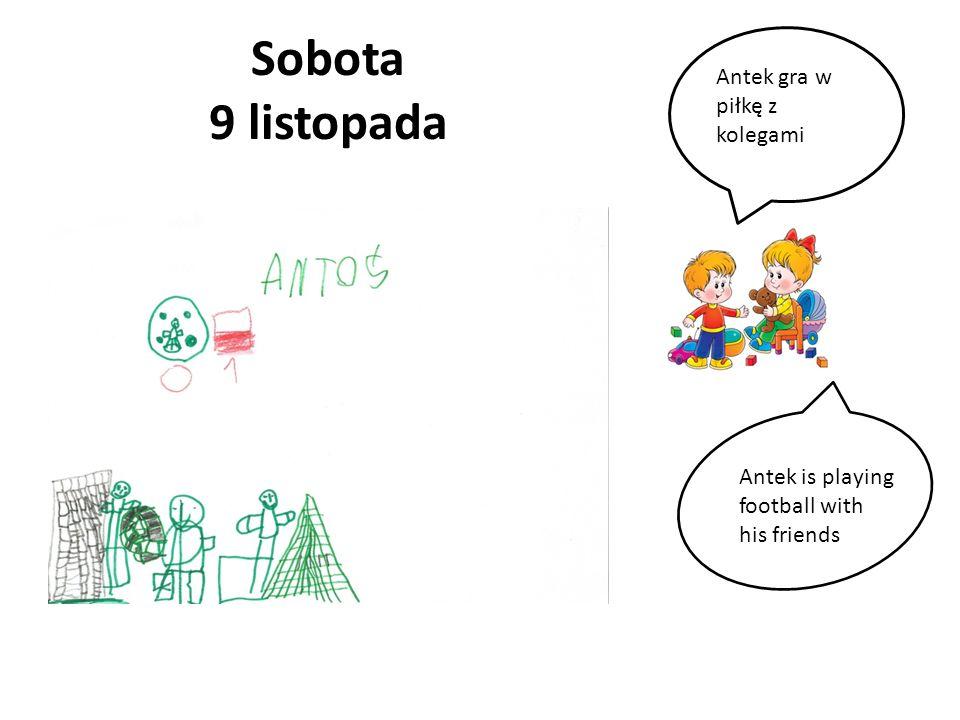 Sobota 9 listopada Antek gra w piłkę z kolegami Antek is playing football with his friends