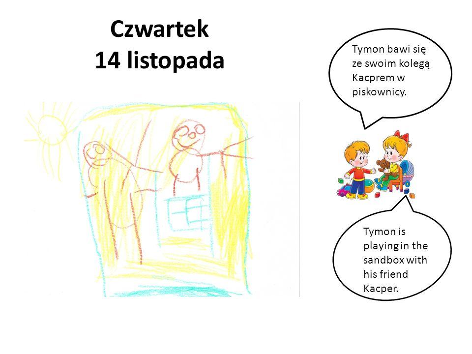 Czwartek 14 listopada Tymon bawi się ze swoim kolegą Kacprem w piskownicy. Tymon is playing in the sandbox with his friend Kacper.
