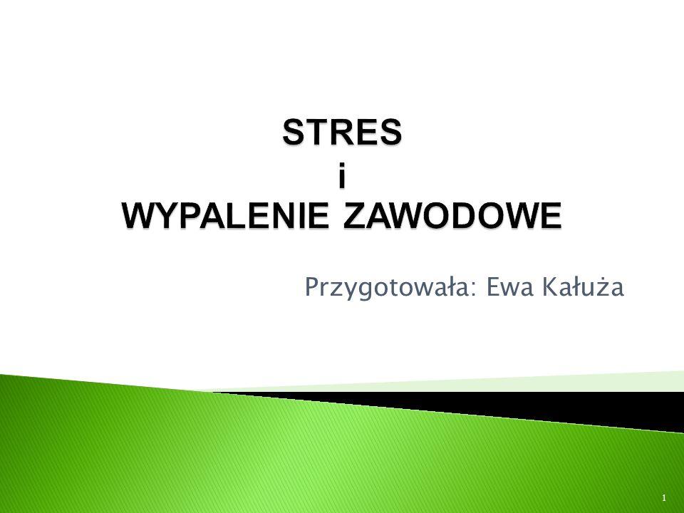 Stres – aspekty psychologiczne i biologiczne.Radzenie sobie ze stresem – strategie i sposoby.