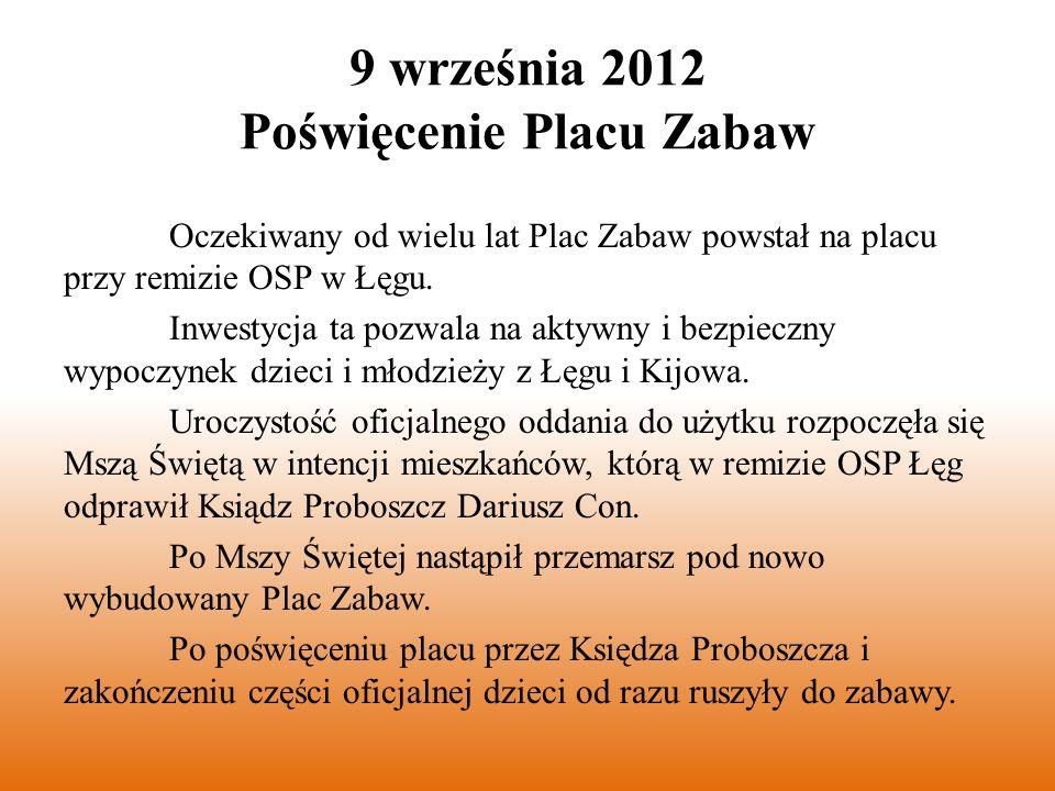 Oczekiwany od wielu lat Plac Zabaw powstał na placu przy remizie OSP w Łęgu.