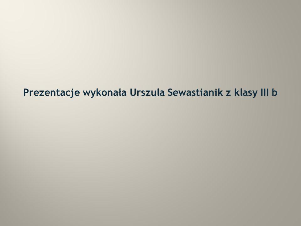 Prezentacje wykonała Urszula Sewastianik z klasy III b