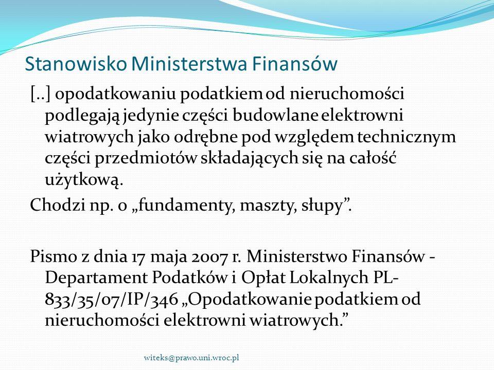 Stanowisko Ministerstwa Finansów [..] opodatkowaniu podatkiem od nieruchomości podlegają jedynie części budowlane elektrowni wiatrowych jako odrębne p