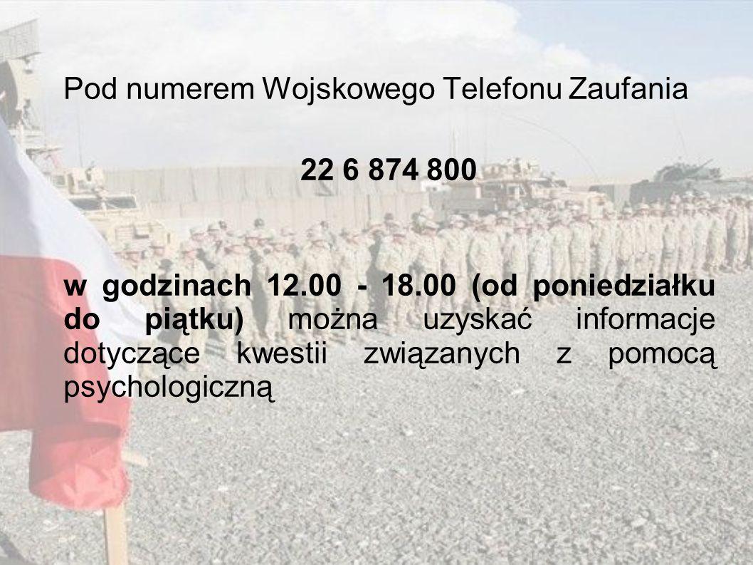Pod numerem Wojskowego Telefonu Zaufania 22 6 874 800 w godzinach 12.00 - 18.00 (od poniedziałku do piątku) można uzyskać informacje dotyczące kwestii