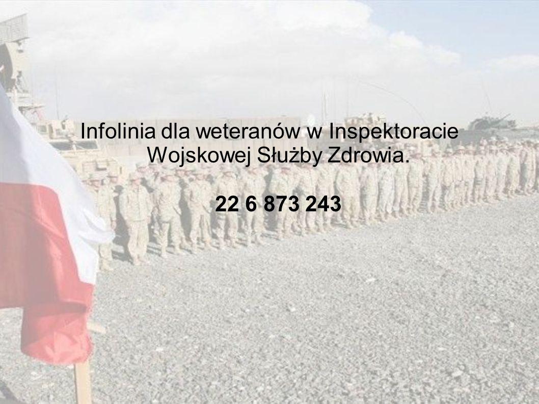Infolinia dla weteranów w Inspektoracie Wojskowej Służby Zdrowia. 22 6 873 243