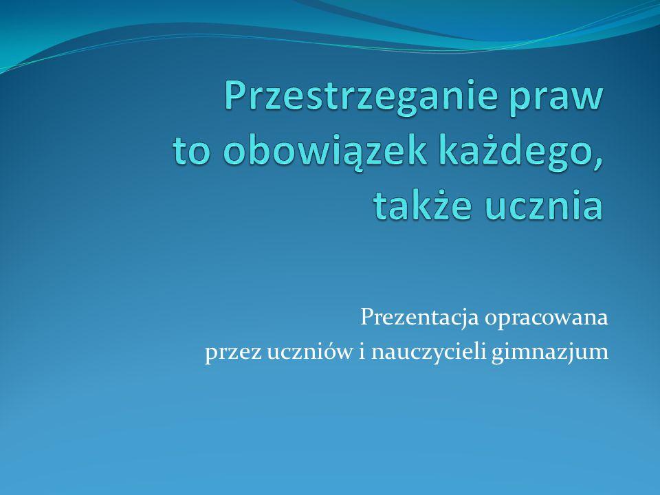 Prezentacja opracowana przez uczniów i nauczycieli gimnazjum