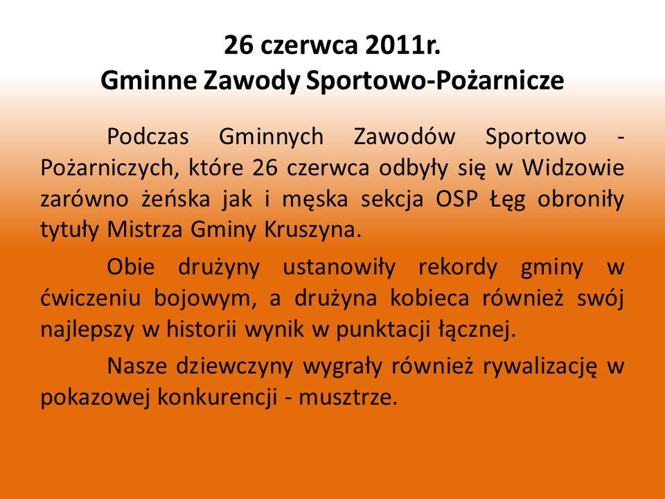 Podczas Gminnych Zawodów Sportowo - Pożarniczych, które 26 czerwca odbyły się w Widzowie zarówno żeńska jak i męska sekcja OSP Łęg obroniły tytuły Mis