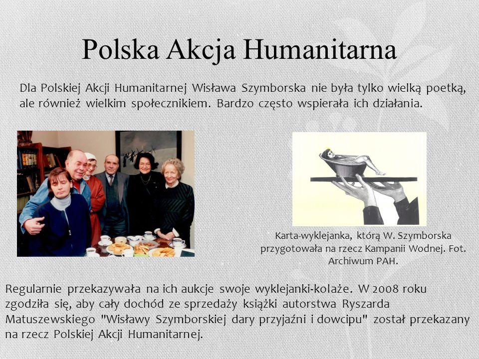 Nagroda Nobla W 1996 roku Komitet Noblowski, przyznając Nagrodę Nobla w dziedzinie literatury, w uzasadnieniu nagrody napisał: za poezję, która z ironiczną precyzją pozwala historycznemu i biologicznemu kontekstowi ukazać się we fragmentach ludzkiej rzeczywistości.