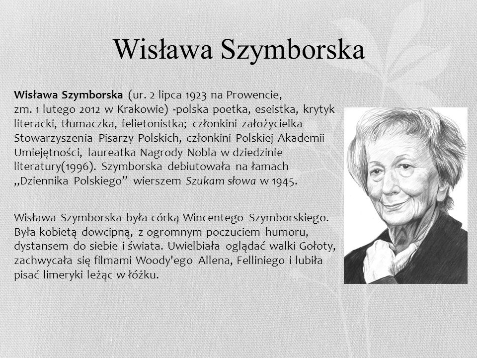 Wystawa w Krakowie 1 lutego 2013 roku, w pierwszą rocznicę śmierci Wisławy Szymborskiej, w Muzeum Narodowym została otwarta wystawa Szuflada Szymborskiej.