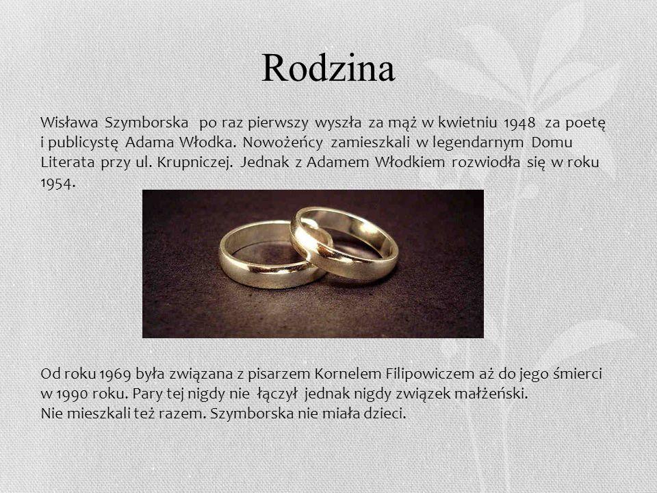 Rodzina Wisława Szymborska po raz pierwszy wyszła za mąż w kwietniu 1948 za poetę i publicystę Adama Włodka.