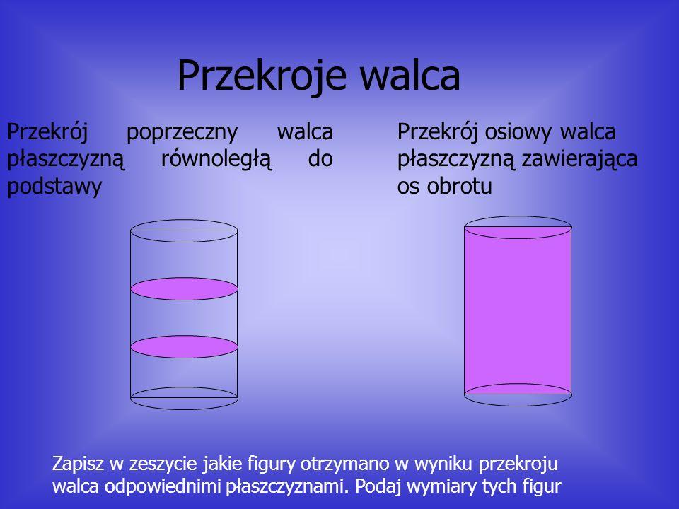 Podstawowe wielkości walca Bok równoległy do osi obrotu zakreśla tak zwana powierzchnie boczną walca, która po rozwinięciu jest prostokątem o wymiarac