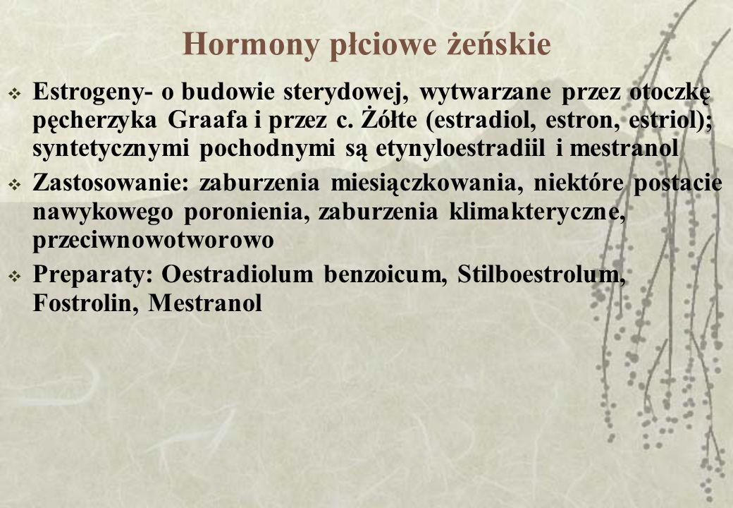 Hormony płciowe żeńskie Estrogeny- o budowie sterydowej, wytwarzane przez otoczkę pęcherzyka Graafa i przez c. Żółte (estradiol, estron, estriol); syn