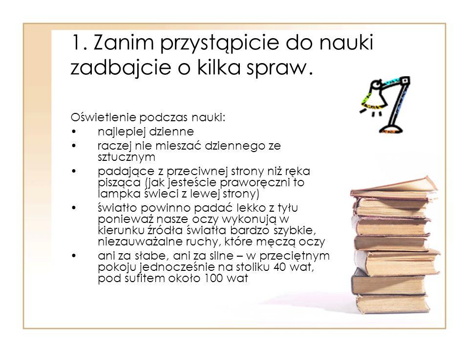 Techniki do konkretnych działań: Głośne powtarzanie, odpowiadanie na pytania z podręcznika.