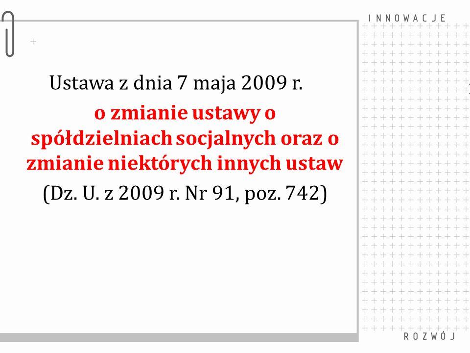 Ustawa z dnia 7 maja 2009 r.