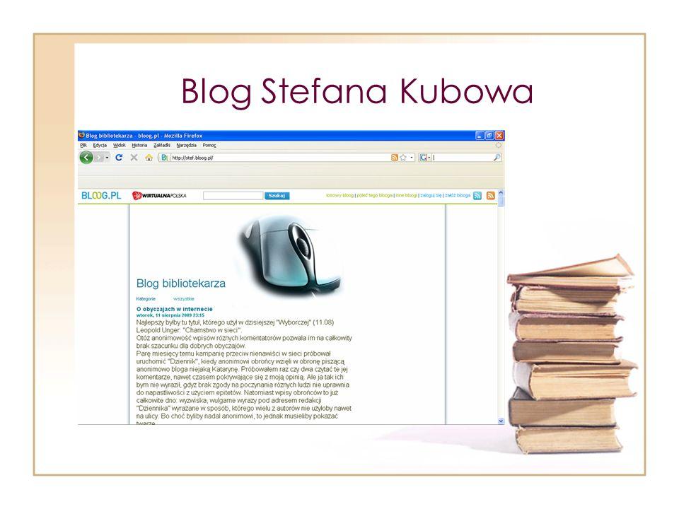 Blog Stefana Kubowa