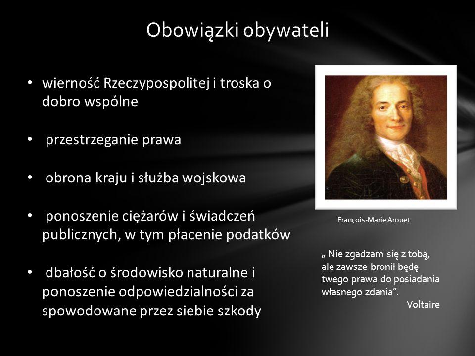 wierność Rzeczypospolitej i troska o dobro wspólne przestrzeganie prawa obrona kraju i służba wojskowa ponoszenie ciężarów i świadczeń publicznych, w