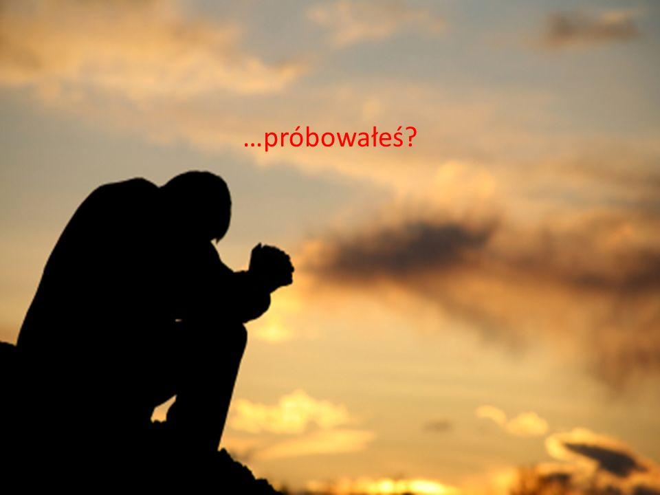 Pomyślałeś jak wyglądałoby TWOJE życie, gdybyś TY wypełnił jeden spot reklamowy w telewizji SWOJĄ modlitwą