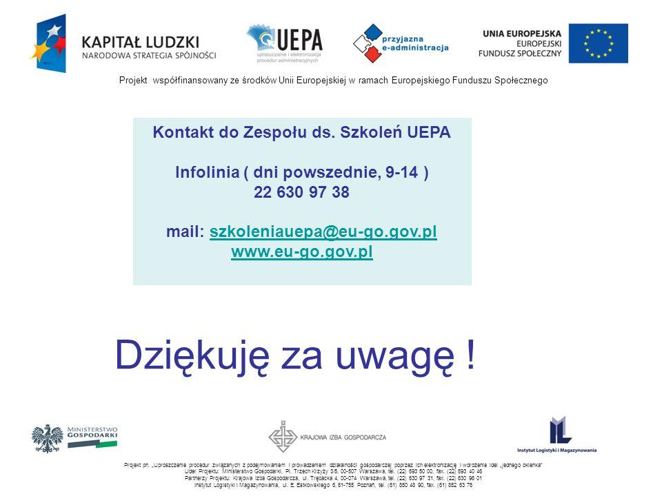 Projekt pn. Uproszczenie procedur związanych z podejmowaniem i prowadzeniem działalności gospodarczej poprzez ich elektronizację i wdrożenie idei jedn