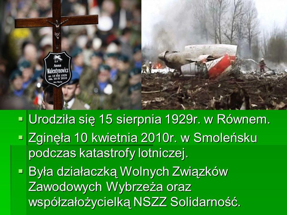 Urodziła się 15 sierpnia 1929r. w Równem. Urodziła się 15 sierpnia 1929r. w Równem. Zginęła 10 kwietnia 2010r. w Smoleńsku podczas katastrofy lotnicze