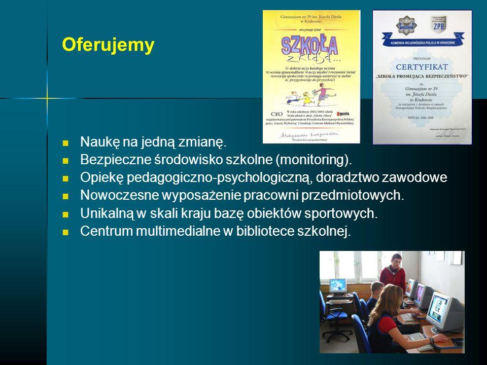 Oferujemy Naukę na jedną zmianę. Bezpieczne środowisko szkolne (monitoring). Opiekę pedagogiczno-psychologiczną, doradztwo zawodowe Nowoczesne wyposaż