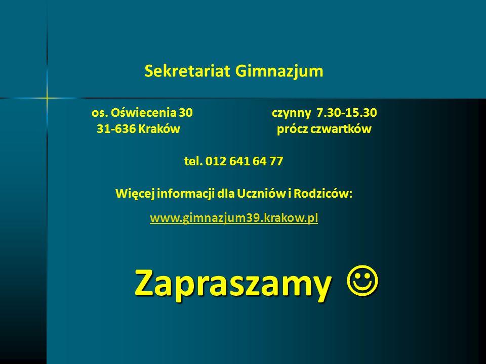 Zapraszamy Zapraszamy Sekretariat Gimnazjum os. Oświecenia 30czynny 7.30-15.30 31-636 Krakówprócz czwartków tel. 012 641 64 77 Więcej informacji dla U