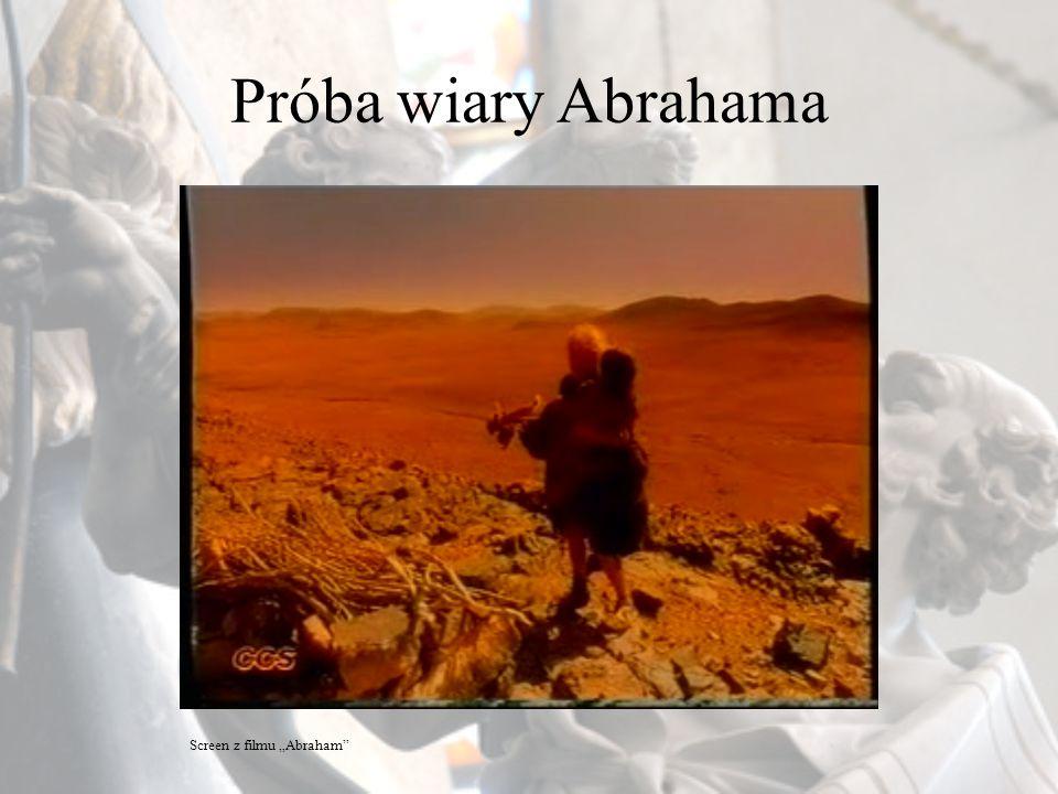 Dlaczego Bóg poddał Abrahama takiej próbie? Screen z filmu Pasja