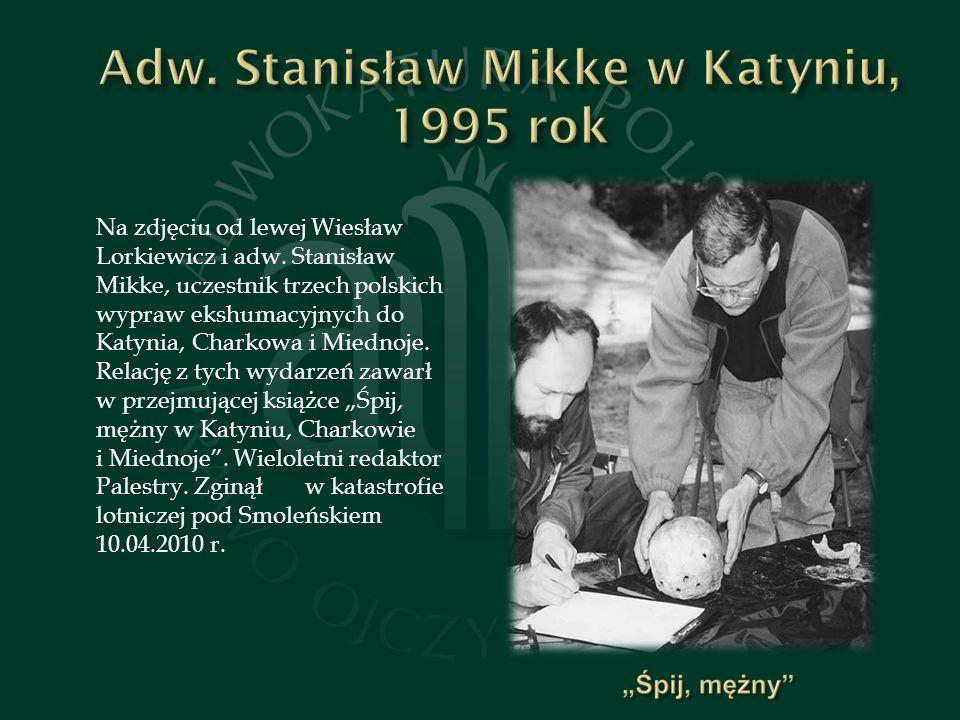 Na zdjęciu od lewej Wiesław Lorkiewicz i adw.