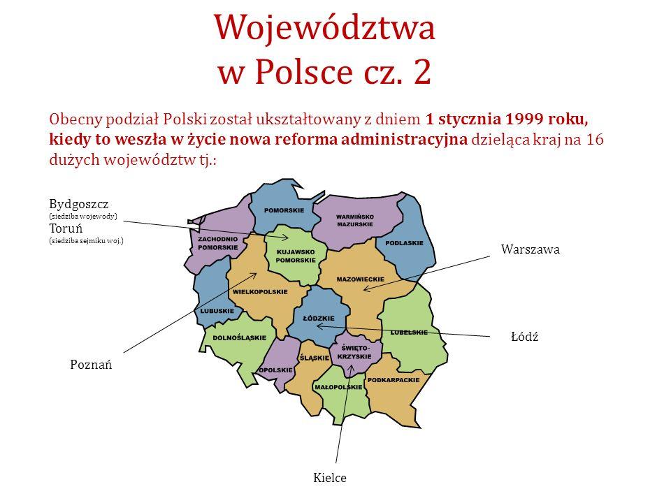 Obecny podział Polski został ukształtowany z dniem 1 stycznia 1999 roku, kiedy to weszła w życie nowa reforma administracyjna dzieląca kraj na 16 duży