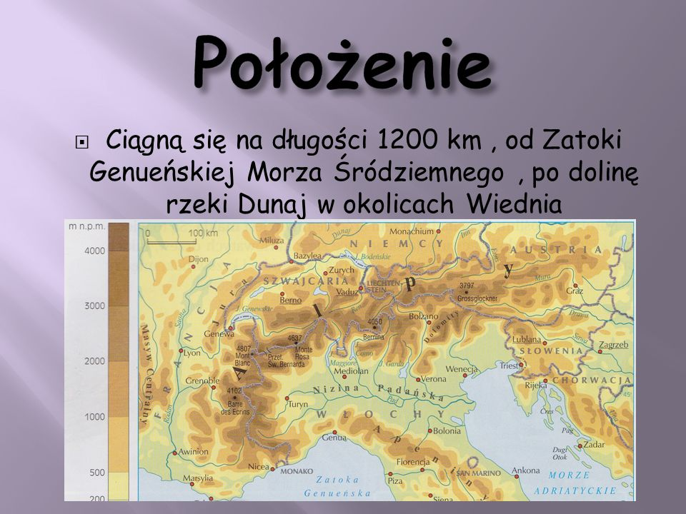 Ciągną się na długości 1200 km, od Zatoki Genueńskiej Morza Śródziemnego, po dolinę rzeki Dunaj w okolicach Wiednia
