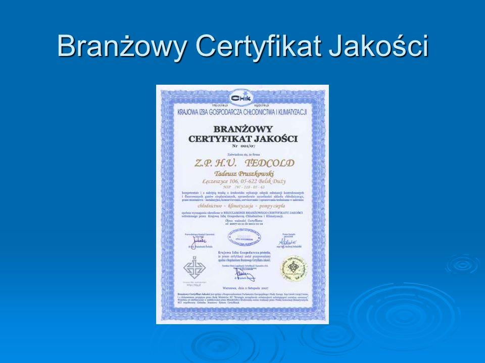 Branżowy Certyfikat Jakości