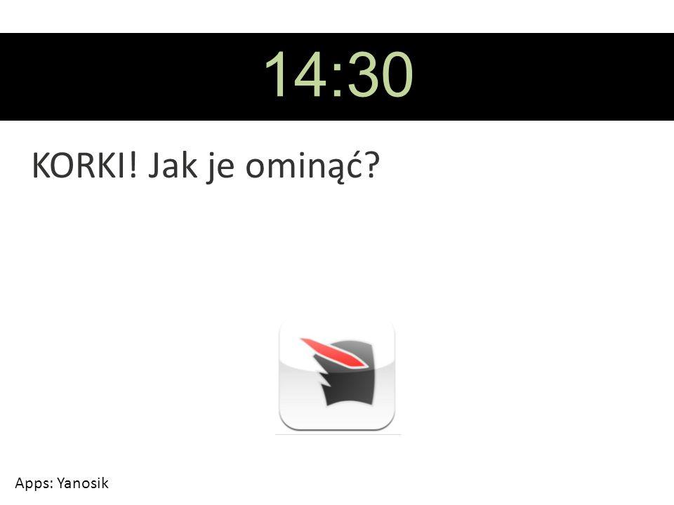 14:30 KORKI! Jak je ominąć Apps: Yanosik