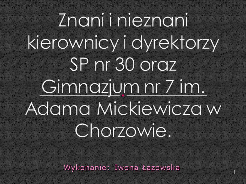Wykonanie: Iwona Łazowska 1