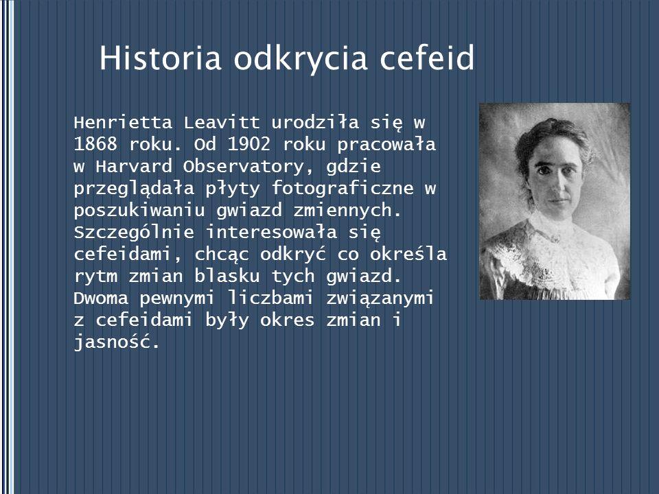 Historia odkrycia cefeid Pozornie dane dotyczące jasności nic jej nie dawały, bo cefeida o dużej jasności obserwowanej może leżeć blisko a nas, a niezbyt Henrietta Leavitt przy pracy jasna – daleko i mimo to mogą mieć taką samą jasność absolutną.