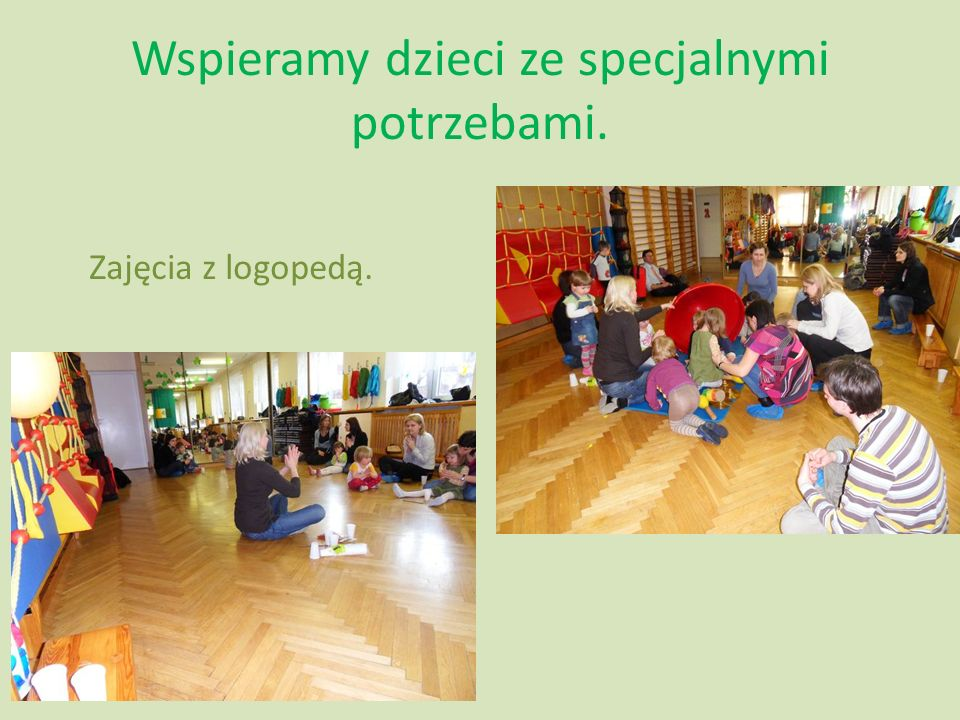 Wspieramy dzieci ze specjalnymi potrzebami. Zajęcia z logopedą.